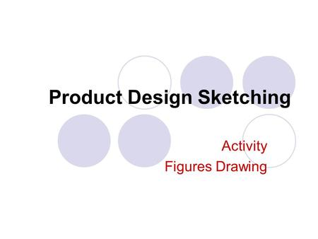 Product Design Sketching Activity Figures Drawing.