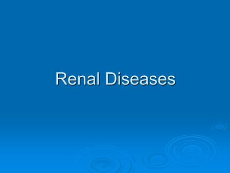 Renal Diseases. Kidney Failure Kidney failure is also called renal failure. With kidney failure, the kidneys cannot get rid of the body's extra fluid.