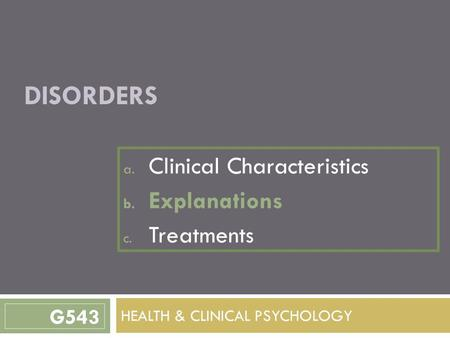 clinical characteristics of phobic disorders Social anxiety disorder (fear of interaction with others) outline the purpose of the diagnostic critera of phobic disorders which are outlined in dsm-v the dsm identifies clinical characteristics which determines whether or not the individuals fear crosses the clinical threshold and can be considered to be clinically significant.