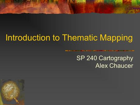 Introduction to Thematic Mapping