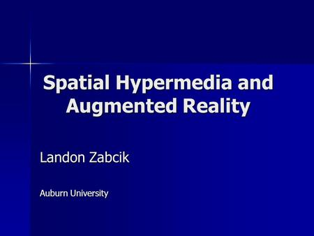 Spatial Hypermedia and Augmented Reality