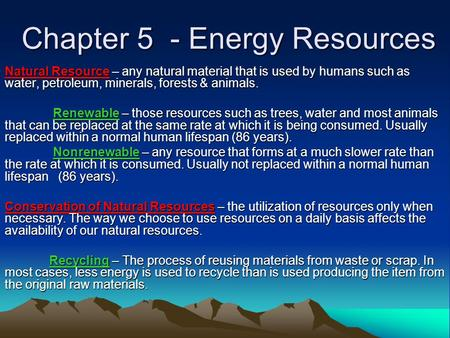Chapter 5 - Energy Resources