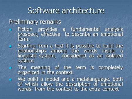 Software architecture Fiction provides a fundamental analysis prospect, effective to describe an emotional term. Fiction provides a fundamental analysis.