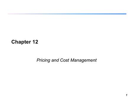 Pricing and Cost Management