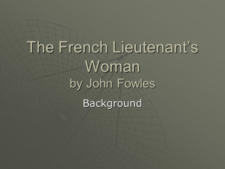 lieutenants woman essays The french lieutenant's woman: essay q&a, free study guides and book notes  including comprehensive chapter analysis, complete summary analysis, author.