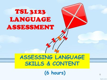 TSL 3123 LANGUAGE ASSESSMENT