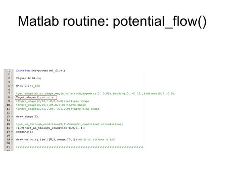 Matlab routine: potential_flow(). drawing a circle(1/3)