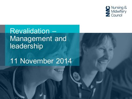 Revalidation – Management and leadership 11 November 2014.