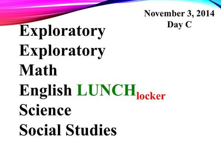 Exploratory Exploratory Math English LUNCHlocker Science