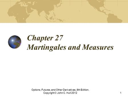 Chapter 27 Martingales and Measures