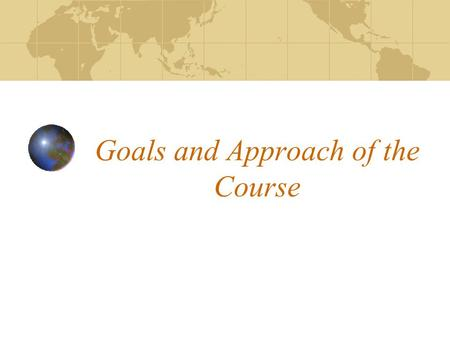 Goals and Approach of the Course. Mission of PAF 101 and the Policy Studies Major Do Well and Do Good.
