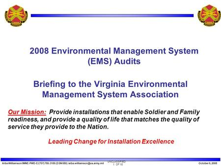 Arba Williamson/IMNE-PWD-E/(757) 788-3189 (DSN 680) 6, 2008 1 OF 15 UNCLASSIFIED Briefing to the Virginia Environmental.
