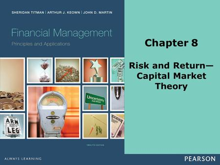 Chapter 8 Risk and Return— Capital Market Theory.