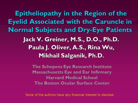 Epitheliopathy in the Region of the Eyelid Associated with the Caruncle in Normal Subjects and Dry-Eye Patients Epitheliopathy in the Region of the Eyelid.