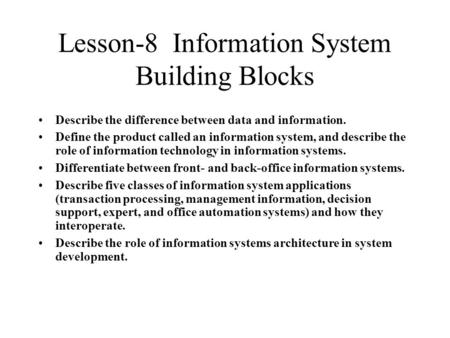 Lesson-8 Information System Building Blocks