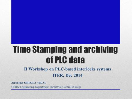 Time Stamping and archiving of PLC data