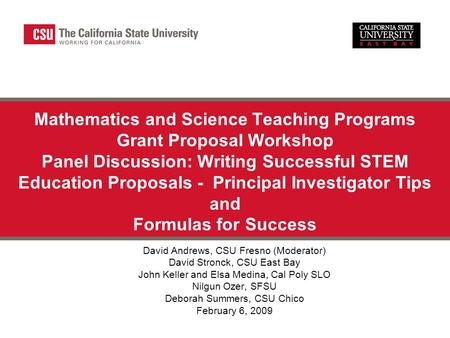 Mathematics and Science Teaching Programs Grant Proposal Workshop Panel Discussion: Writing Successful STEM Education Proposals - Principal Investigator.