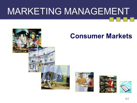 5-1 MARKETING MANAGEMENT Consumer Markets. 6-2 Rational Model of Decision Making.
