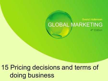 15 Pricing decisions and terms of doing business