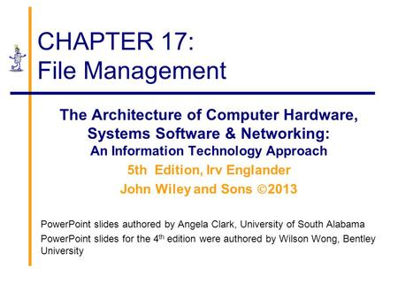 CHAPTER 17: File Management