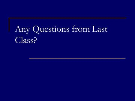 Any Questions from Last Class?. Chapter 2 The One Lesson of Business COPYRIGHT © 2008 Thomson South-Western, a part of The Thomson Corporation. Thomson,