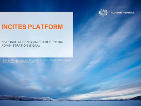 INCITES PLATFORM NATIONAL OCEANIC AND ATMOSPHERIC ADMINISTRATION (NOAA)