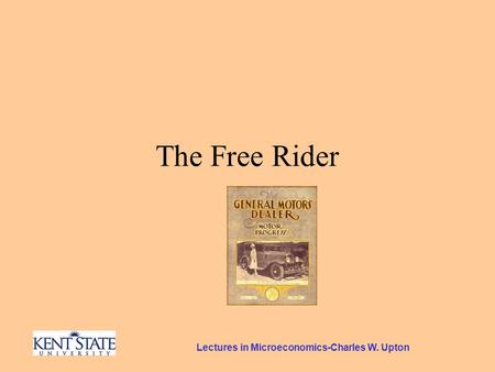 Lectures in Microeconomics-Charles W. Upton The Free Rider.
