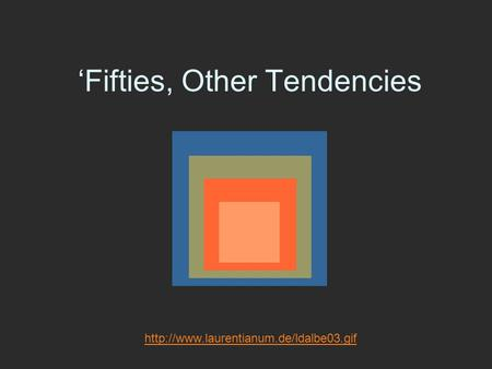 'Fifties, Other Tendencies