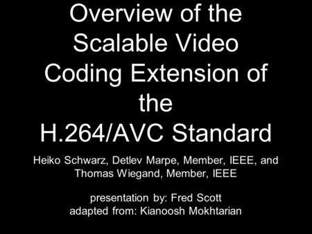 Overview of the Scalable Video Coding Extension of the H