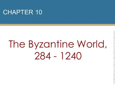 The Byzantine World, CHAPTER 10
