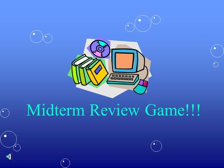 Midterm Review Game!!! Find your TEAM Team 1Team 2 Alex OShaliyahAlex OShaliyah SamanthaAlyssaSamanthaAlyssa TyJosephTyJoseph ChaseJennChaseJenn Team.