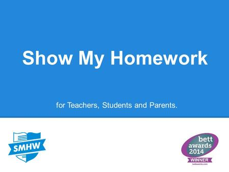 Show My Homework for Teachers, Students and Parents.