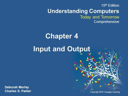 Chapter 4 Input and Output.