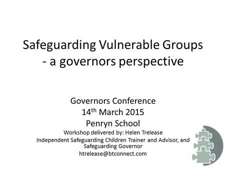 Safeguarding Vulnerable Groups - a governors perspective