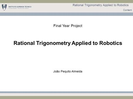 Rational Trigonometry Applied to Robotics
