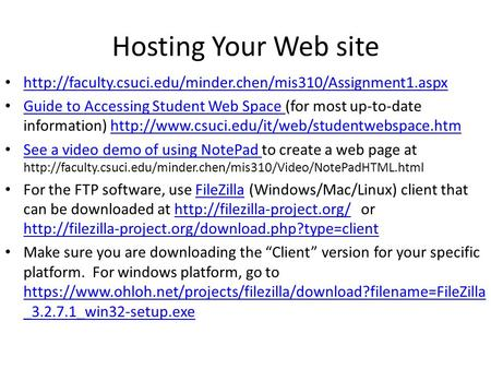 Hosting Your Web site  Guide to Accessing Student Web Space (for most up-to-date information)