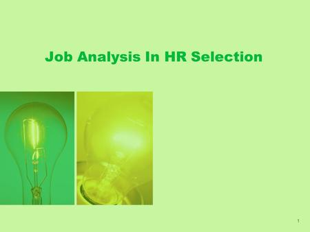 Job Analysis In HR Selection