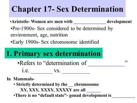 Chapter 17- Sex Determination
