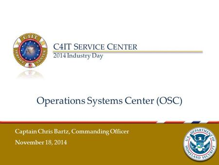 Operations Systems Center (OSC)