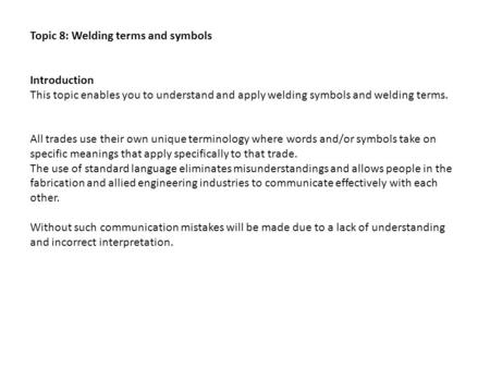 Topic 8: Welding terms and symbols