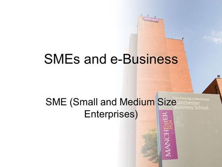 SME (Small and Medium Size Enterprises)