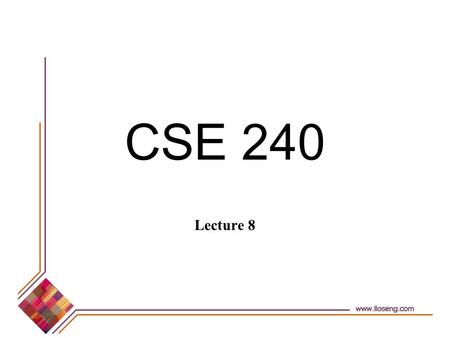 CSE 240 Lecture 8. © Lethbridge/Laganière 2001 Chapter 5: Modelling with classes2 Overview Begin discussing Chapter 3 - Reuse.