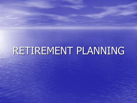 RETIREMENT PLANNING. Services Offered Pension Estimates Pension Estimates Tax Calculations Tax Calculations Benefit Costing Benefit Costing EAP referral.
