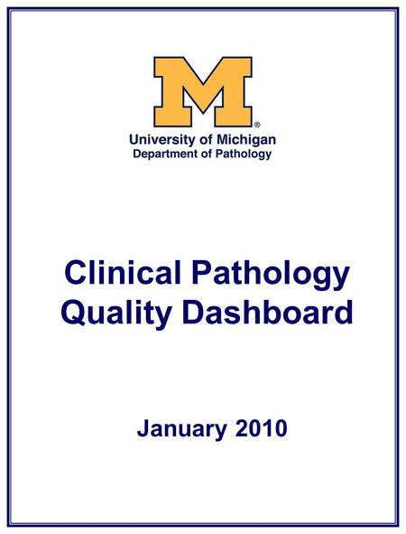 Clinical Pathology Quality Dashboard January 2010.