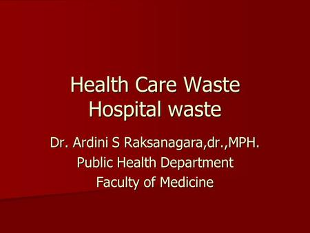 Health Care Waste Hospital waste
