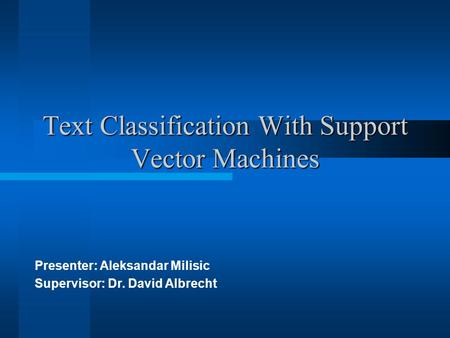 Text Classification With Support Vector Machines