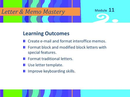 Letter & Memo Mastery 11 Learning Outcomes