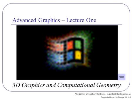 Advanced Graphics – Lecture One