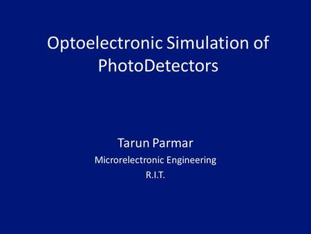 Optoelectronic Simulation of PhotoDetectors