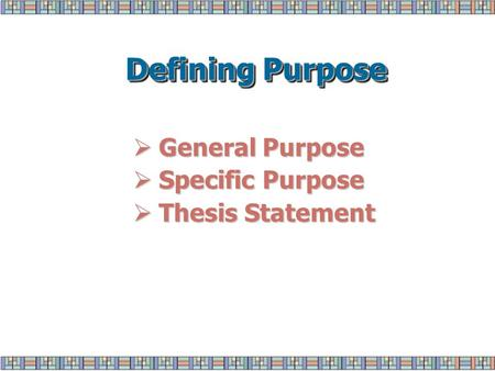 general purpose specific purpose thesis statement